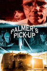Palmer's Pick Up Movie Streaming Online
