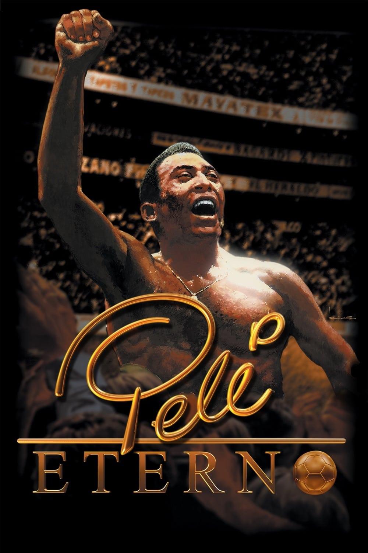 Pele Forever Movie Streaming Online