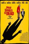 Pete Smalls Is Dead Movie Streaming Online