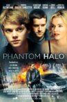 Phantom Halo Movie Streaming Online