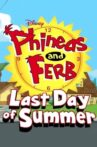 Phineas and Ferb: Last Day of Summer Movie Streaming Online