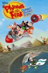 Phineas and Ferb: Summer Belongs to You! Movie Streaming Online
