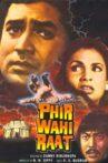 Phir Wahi Raat Movie Streaming Online