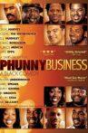 Phunny Business: A Black Comedy Movie Streaming Online