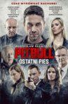 Pitbull. Last Dog Movie Streaming Online