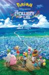 Pokémon the Movie: The Power of Us Movie Streaming Online