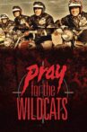 Pray for the Wildcats Movie Streaming Online