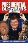 Presidential Bloopers Movie Streaming Online