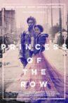 Princess of the Row Movie Streaming Online
