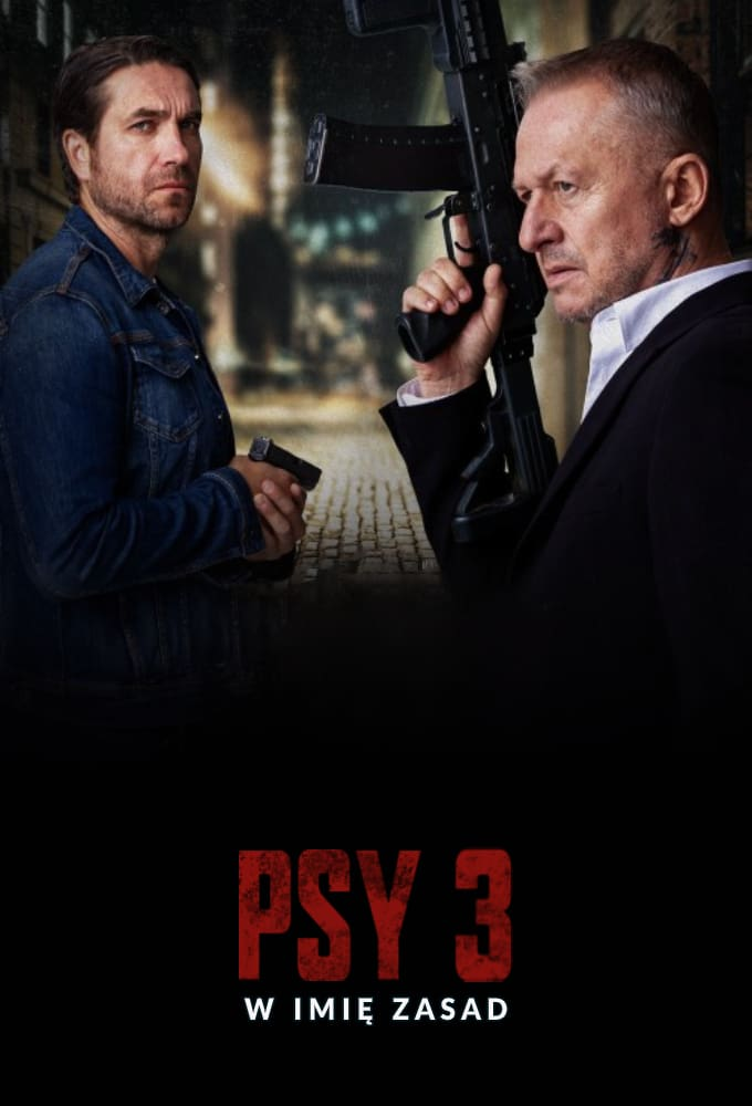 Psy 3: W imię zasad Movie Streaming Online