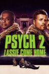 Psych 2: Lassie Come Home Movie Streaming Online
