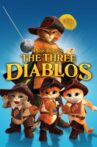 Puss in Boots: The Three Diablos Movie Streaming Online