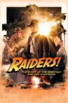 Raiders!: The Story of the Greatest Fan Film Ever Made Movie Streaming Online