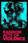 Random Acts of Violence Movie Streaming Online