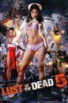 Rape Zombie: Lust of the Dead 5 Movie Streaming Online