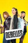 Rebels Movie Streaming Online
