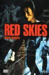 Red Skies Movie Streaming Online