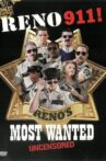 Reno 911! Reno's Most Wanted Uncensored Movie Streaming Online