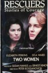 Rescuers: Stories of Courage: Two Women Movie Streaming Online