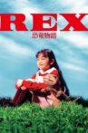 Rex: A Dinosaur's Story Movie Streaming Online