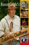 Russell Coight's Celebrity Challenge Movie Streaming Online