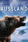 Russia - In the Realm of Tigers, Bears and Volcanoes Movie Streaming Online