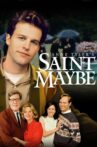 Saint Maybe Movie Streaming Online