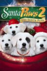 Santa Paws 2: The Santa Pups Movie Streaming Online