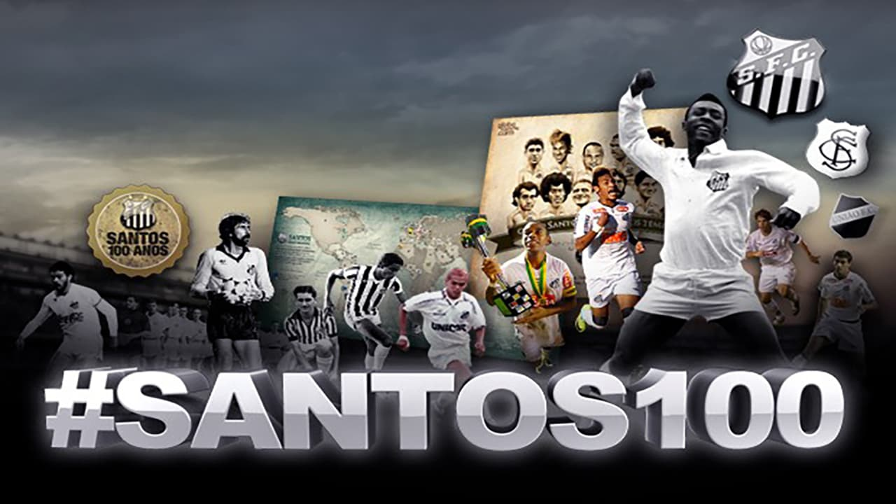 Santos, 100 Years of Playful Soccer Movie Streaming Online