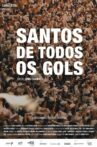 Santos de Todos os Gols Movie Streaming Online
