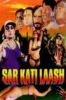 Sar Kati Laash Movie Streaming Online