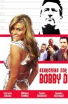 Searching for Bobby D Movie Streaming Online