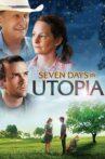 Seven Days in Utopia Movie Streaming Online