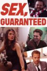 Sex Guaranteed Movie Streaming Online