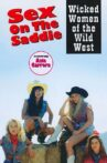 Sex on the Saddle: Wicked Women of the Wild West Movie Streaming Online