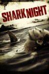 Shark Night 3D Movie Streaming Online