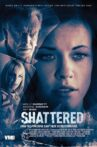 Shattered Movie Streaming Online