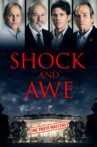Shock and Awe Movie Streaming Online