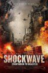 Shockwave: Countdown to Disaster Movie Streaming Online