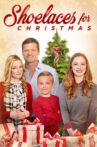 Shoelaces for Christmas Movie Streaming Online