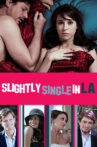 Slightly Single in L.A. Movie Streaming Online