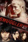 SMUGGLER Movie Streaming Online
