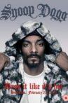 Snoop Dogg: Drop It Like It's Hot Movie Streaming Online