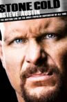 Stone Cold Steve Austin: The Bottom Line on the Most Popular Superstar of All Time Movie Streaming Online