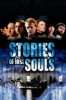 Stories of Lost Souls Movie Streaming Online