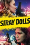 Stray Dolls Movie Streaming Online