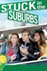Stuck in the Suburbs Movie Streaming Online