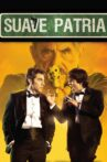 Suave Patria Movie Streaming Online