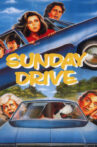Sunday Drive Movie Streaming Online