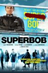 SuperBob Movie Streaming Online